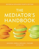 The Mediator's Handbook (4th ed. 2012)